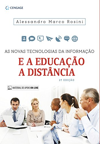 Novas Tecnologias da Informação, As: E a Educação a Distância, livro de Alessandro Marco Rosini