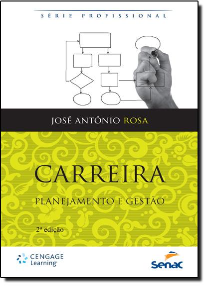Carreira: Planejamento e Gestão, livro de José Antônio Rosa