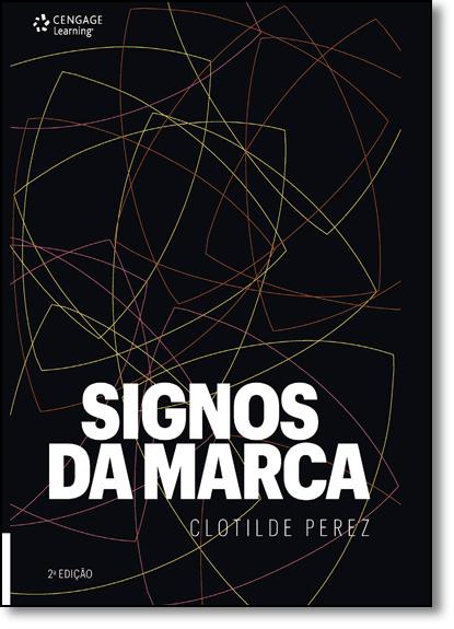 Signos da Marca: Expressividade e Sensorialidade, livro de Clotilde Perez