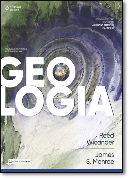 Geologia: Tradução da 2 Edição Norte-americana, livro de Reed Wicander | James S. Monroe