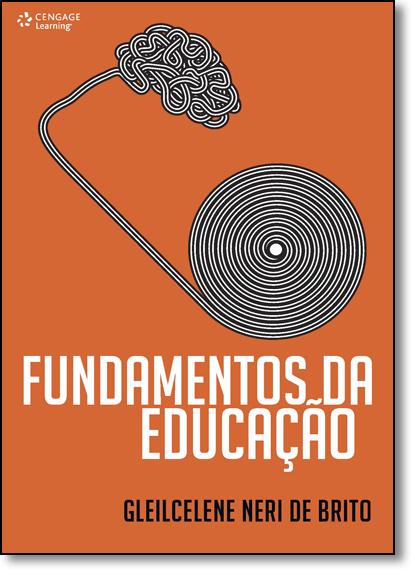 Fundamentos da Educação, livro de Gleilcelene Neri de Brito