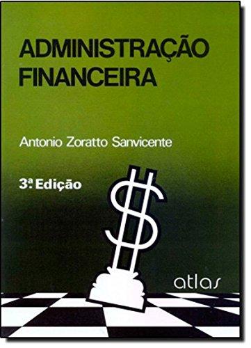 Administração Financeira, livro de Antonio Zoratto Sanvicente