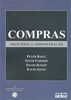 Compras - Princípios e administração, livro de Peter Baily, David Farmer, David Jessop, David Jones