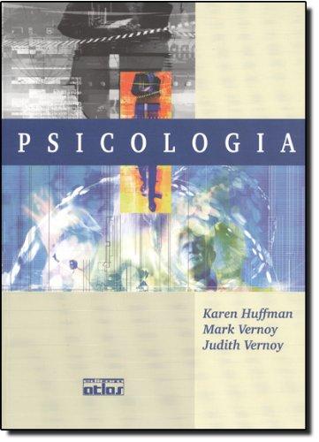 PSICOLOGIA, livro de Karen Huffman, Mark Vernoy e Judith Vernoy