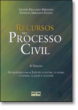 Recursos no Processo Civil, livro de Gilson Delgado Miranda