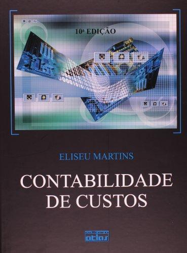 Contabilidade de Custos - Livro Texto, livro de Eliseu Martins
