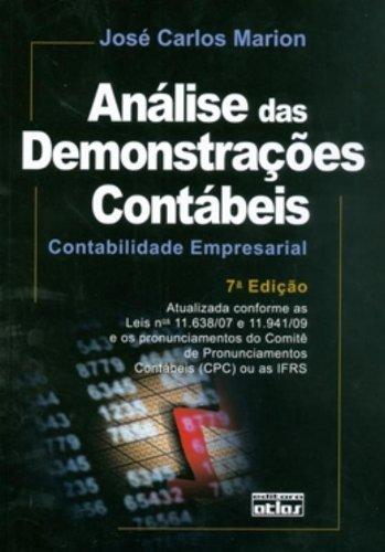 Análise das Demonstrações Contábeis: Contabilidade Empresarial, livro de José Carlos Marion