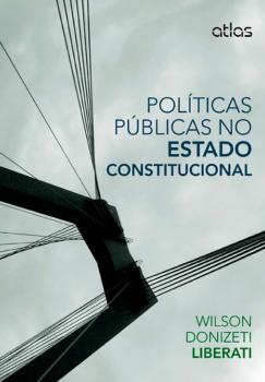 Políticas públicas no Estado constitucional, livro de Wilson Donizeti Liberati