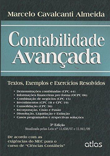 Contabilidade Avançada: Textos, Exemplos e Exercícios Resolvidos, livro de Marcelo Cavalcanti Almeida