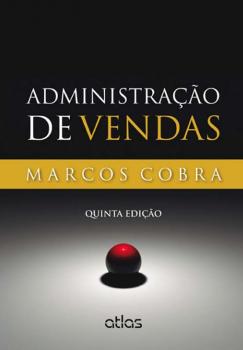 Administração de vendas - 5ª edição, livro de Marcos Cobra