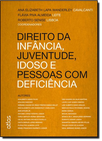 Direito da Infância, Juventude, Idoso e Pessoas com Deficiência, livro de Ana Elizabeth Lapa Wanderley Cavalcanti