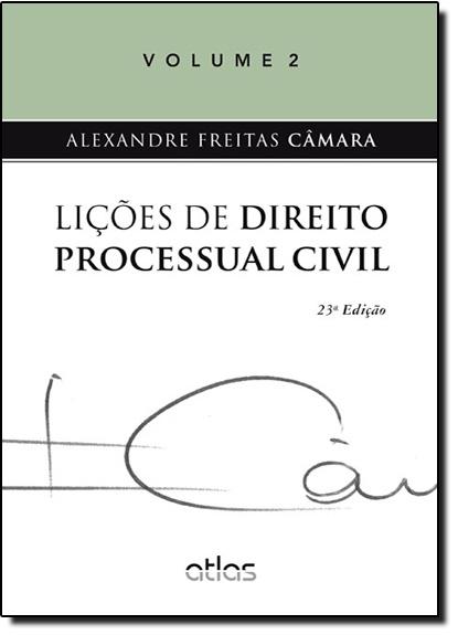 Lições de Direito Processual Civil - Vol.2, livro de Alexandre Freitas Câmara