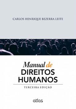 Manual de direitos humanos - 3ª edição, livro de Carlos Henrique Bezerra Leite