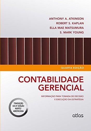 Contabilidade Gerencial: Informação Para Tomada de Decisão e Execução da Estratégia, livro de S. Mark Young