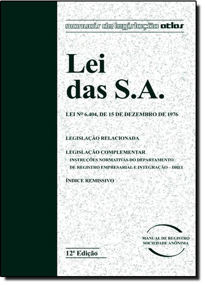 Lei das S.a. - Manuais de Legislação Atla, livro de Equipe Atlas
