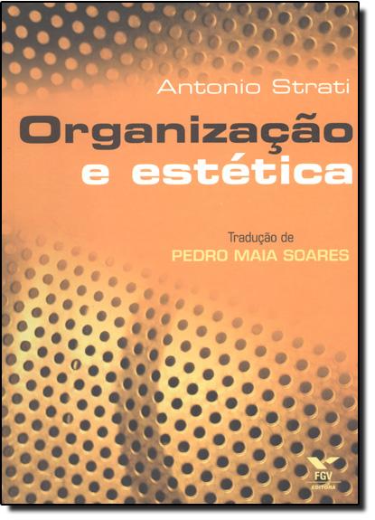 ORGANIZACAO E ESTETICA, livro de STRATI