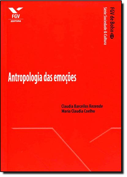 Antropologia das Emoções, livro de Maria Claudia Pereira Coelho