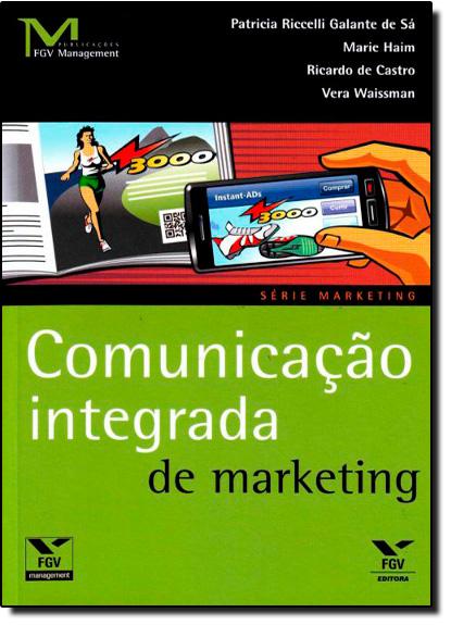 Comunicação Integrada de Marketing, livro de Patricia Riccelli Galante de Sá