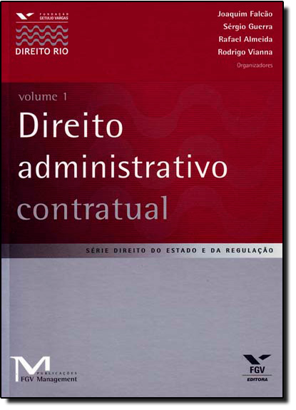 Direito Administrativo Contratual - Vol. 1, livro de Gustavo Piqueira