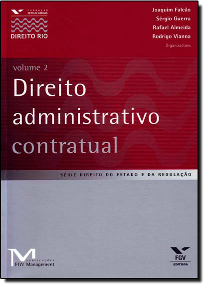 Direito Administrativo Contratual - Vol. 2, livro de Gustavo Piqueira