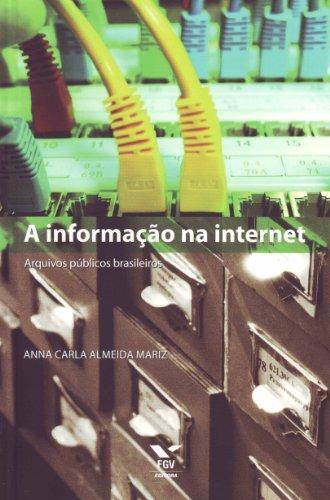 A informação na internet - Arquivos públicos brasileiros, livro de Anna Carla Almeida Mariz