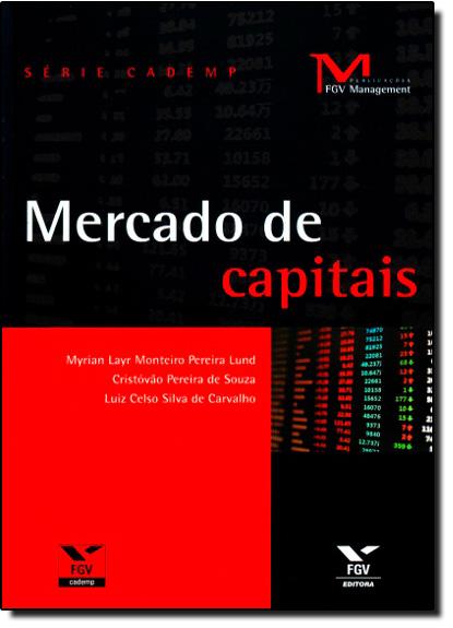 Mercado de Capitais- Coleção Cademp, livro de Myrian Lary Monteiro Pereira Lund