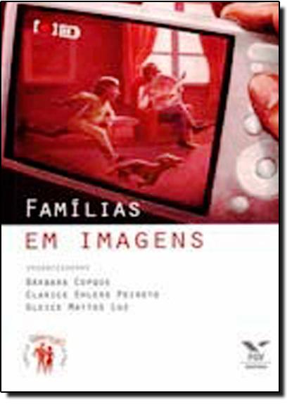 Famílias em Imagens, livro de Bárbara Copque