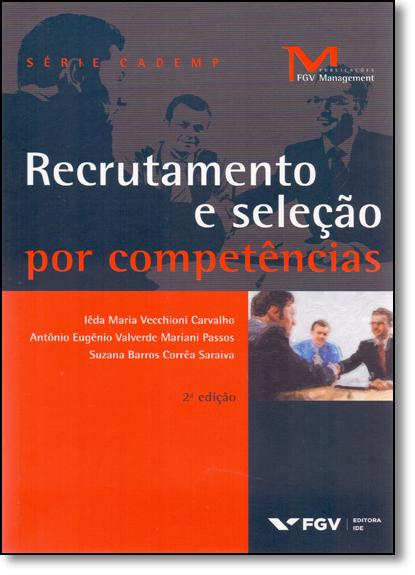 Recrutamento e Seleção por Competências, livro de Ieda Vecchioni Carvalho