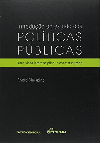 Introdução Ao Estudo das Políticas Públicas, livro de Alvaro Chrispino
