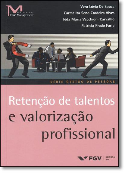 Retenção de Talentos e Valorização Profissional, livro de Vera Lúcia de Souza