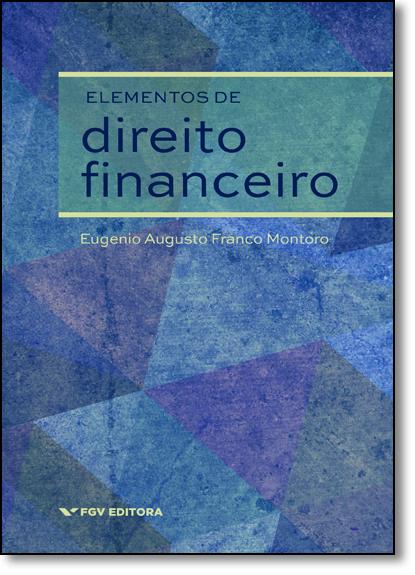 Elementos de Direito Financeiro, livro de Eugenio Augusto Franco Montoro