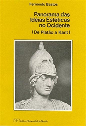 Panorama das Ideias Estéticas no Ocidente: de Platão a Kant, livro de Fernando Bastos
