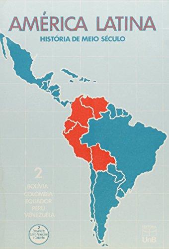 América Latina: História de Meio Século - Vol.2, livro de Pablo González Casanova