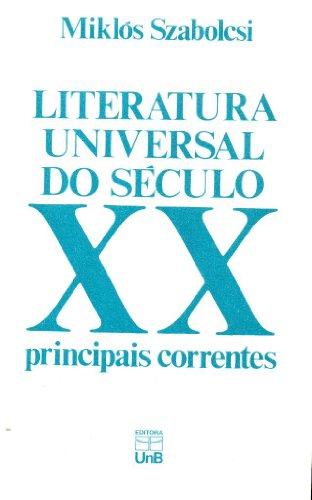 Literatura universal do século XX: principais correntes, livro de Miklós Szabolcsi