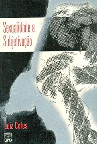Sexualidade e Subjetivação: Um Estudo do Caso Dora, livro de Luiz Celes