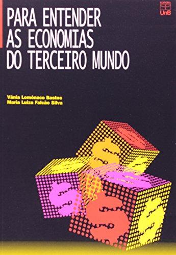 Para Entender as Economias do Terceiro Mundo, livro de Vania Lomonaco Bastos