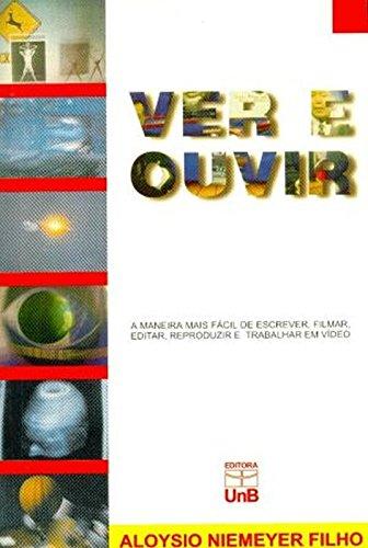 Ver e Ouvir, livro de Aloysio Niemeyer Filho