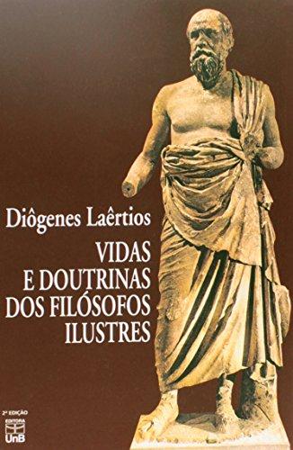 Vidas e Doutrinas Dos Filósofos Ilustres, livro de Diogenes Laertios
