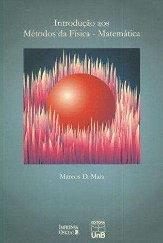 Introdução ao Método da física-matemática, livro de Marcos D. Maia