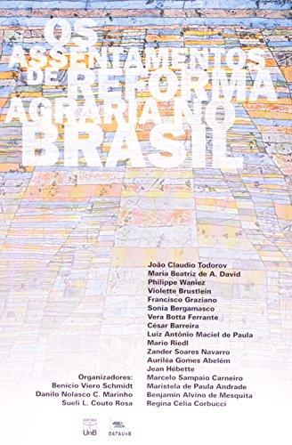 Assentamentos de Reforma Agraria no Brasil, Os, livro de SCHIMIDT, BENICIO VI