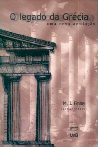Legado da Grécia, O: Uma Nova Avaliação, livro de Moses I. Finley