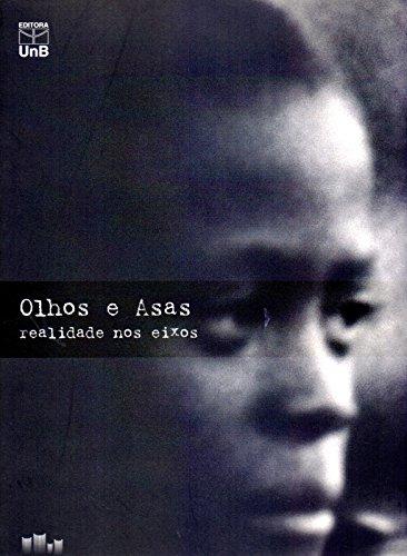 Olhos e Asas - Realidade nos Eixos, livro de Regina Santos