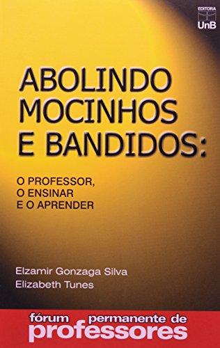 ABOLINDO MOCINHOS E BANDIDOS, livro de SILVA, ELZAMIR GONZA