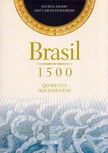 Brasil 1500: Quarenta Documentos, livro de Janaina Amado