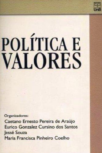 Política e Valores, livro de Caetano Ernesto Pereira de Araujo