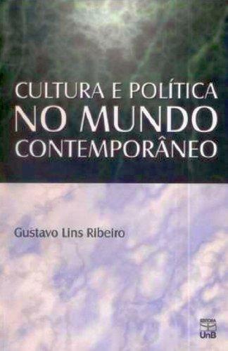 Cultura e Política no Mundo Contemporâneo, livro de Gustavo Lins Ribeiro