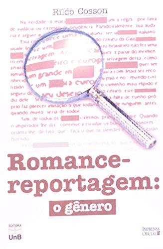 Romance-Reportagem: o gênero, livro de Rildo Cosson