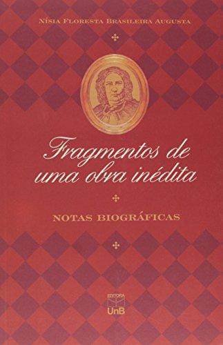 Fragmentos de Uma Obra Inedita, livro de Nisia Floresta Brasileira Augusta