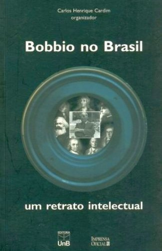 Bobbio no Brasil - Um Retrato Intelectual, livro de Carlos Henrique Cardim