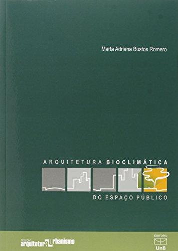 Arquitetura Bioclimática do Espaço Público, livro de Marta Adriana Bustos Romero